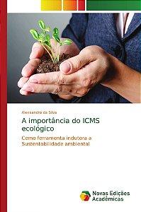 A importância do ICMS ecológico