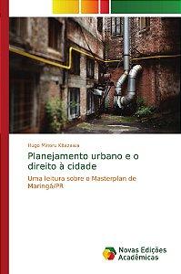 Planejamento urbano e o direito à cidade