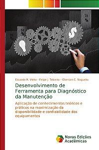 Desenvolvimento de Ferramenta para Diagnóstico da Manutenção
