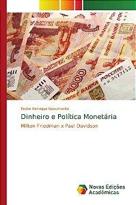 Dinheiro e Política Monetária