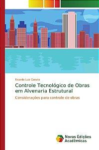 Controle Tecnológico de Obras em Alvenaria Estrutural