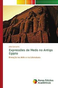 Expressões de Medo no Antigo Egipto