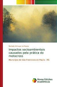 Impactos socioambientais causados pela prática do motocross