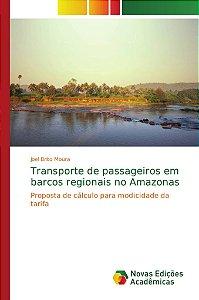 Transporte de passageiros em barcos regionais no Amazonas