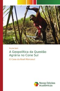 A Geopolítica da Questão Agrária no Cone Sul