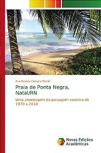 Praia de Ponta Negra, Natal/RN