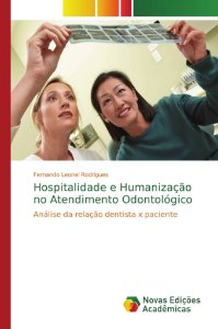 Hospitalidade e Humanização no Atendimento Odontológico
