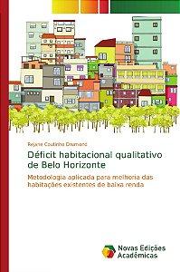 Déficit habitacional qualitativo de Belo Horizonte