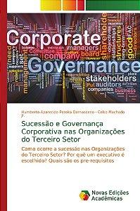 Sucessão e Governança Corporativa nas Organizações do Terceiro Setor
