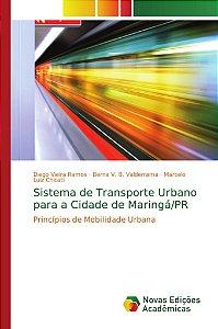 Sistema de Transporte Urbano para a Cidade de Maringá/PR