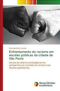 Enfrentamento do racismo em escolas públicas da cidade de São Paulo