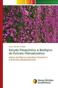 Estudo Fitoquímico e Biológico do Extrato Hidroalcoólico