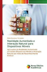 Realidade Aumentada e Interação Natural para Dispositivos Móveis