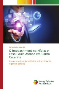 O Impeachment na Mídia: o caso Paulo Afonso em Santa Catarina