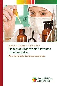 Desenvolvimento de Sistemas Emulsionados