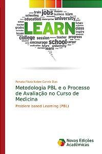 Metodologia PBL e o Processo de Avaliação no Curso de Medicina