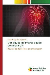 Dor aguda no infarto agudo do miocárdio