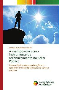 A meritocracia como instrumento de reconhecimento no Setor Público