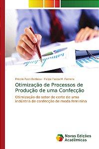 Otimização de Processos de Produção de uma Confecção