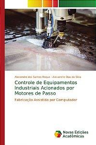Controle de Equipamentos Industriais Acionados por Motores de Passo