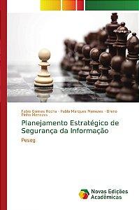 Planejamento Estratégico de Segurança da Informação