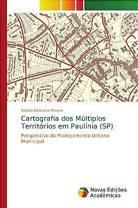 Cartografia dos Múltiplos Territórios em Paulínia (SP)