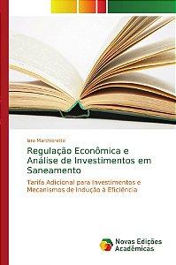 Regulação Econômica e Análise de Investimentos em Saneamento