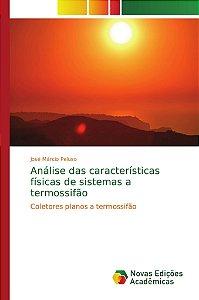 Análise das características físicas de sistemas a termossifão