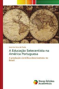 A Educação Setecentista na América Portuguesa