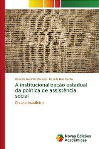 A institucionalização estadual da política de assistência social
