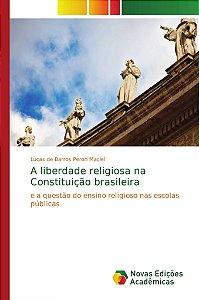 A liberdade religiosa na Constituição brasileira