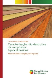 Caracterização não destrutiva de compósitos lignocelulósicos