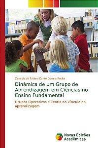 Dinâmica de um Grupo de Aprendizagem em Ciências no Ensino Fundamental