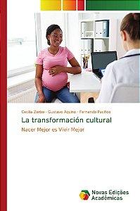 La transformación cultural