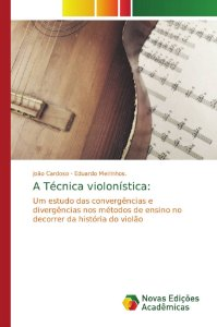 A Técnica violonística: