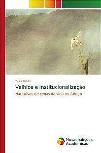 Velhice e institucionalização