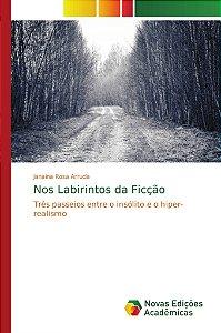 Nos Labirintos da Ficção
