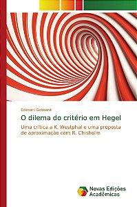 O dilema do critério em Hegel