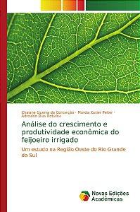 Análise do crescimento e produtividade econômica do feijoeiro irrigado