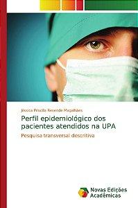 Perfil epidemiológico dos pacientes atendidos na UPA