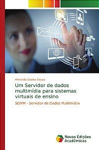 Um Servidor de dados multimídia para sistemas virtuais de ensino