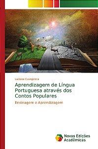 Aprendizagem de Língua Portuguesa através dos Contos Populares