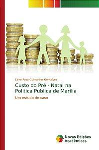 Custo do Pré - Natal na Politica Publica de Marília