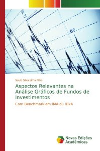 Aspectos Relevantes na Análise Gráficos de Fundos de Investimentos