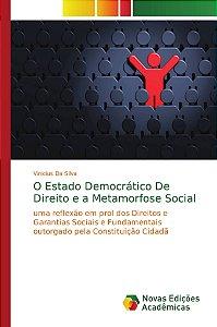 O Estado Democrático De Direito e a Metamorfose Social
