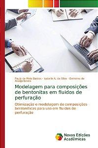 Modelagem para composições de bentonitas em fluidos de perfuração