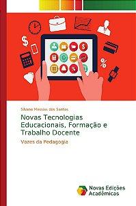 Novas Tecnologias Educacionais, Formação e Trabalho Docente