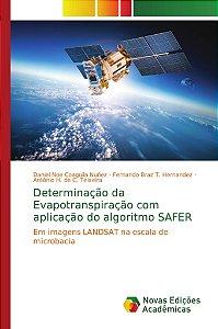 Determinação da Evapotranspiração com aplicação do algoritmo SAFER