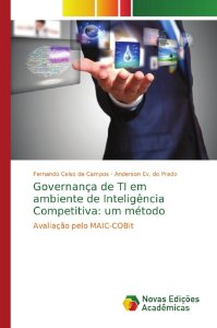 Governança de TI em ambiente de Inteligência Competitiva: um método