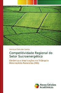Competitividade Regional do Setor Sucroenergético